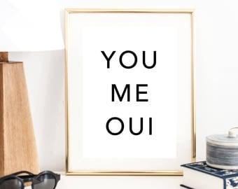 You Me Oui Print