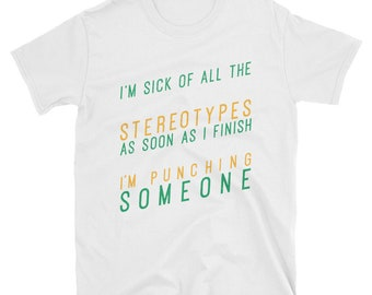 t shirt stereotypes, women stereotypes, punching someone, sick,