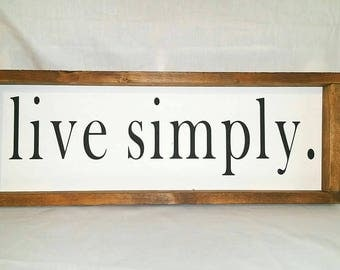 free shipping, live simply, primitive sign, farmhouse sign, family farmhouse sign, framed farmhouse