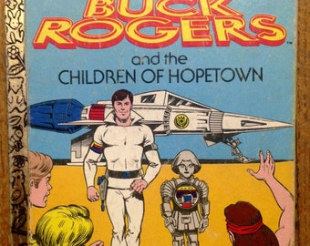 Buck Rogers and the Children of Hopetown, A little Golden Book vintage 1979
