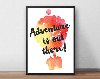 Adventure Is Out There Print, Poster, Gift,  Present, UP