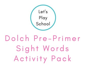 Let's Play School Dolch Pre-Primer Sight Words Activity Pack | Preschool Learning | Homeschool Curriculum | Preschool Curriculum