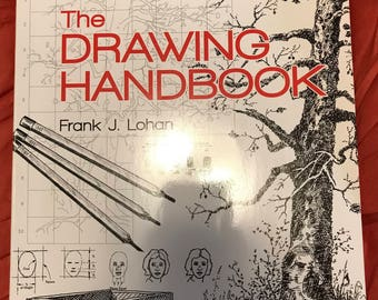 The Drawing Handbook by Frank J. Lohan
