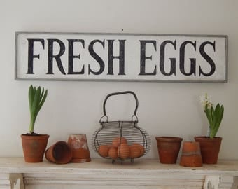 FRESH EGGS/farmhouse signs,vintage style signs,hand made signs, hand painted signs, distressed signs,wooden signs, inspirational signs