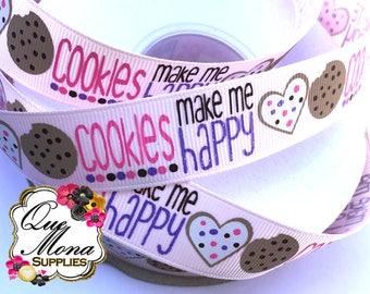 "Cookies Make Me Happy Ribbon - 7/8"""