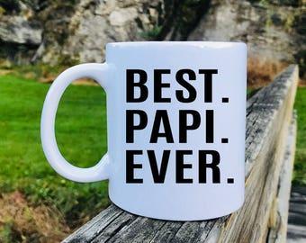 Best Papi Ever - Mug - Papi Gift - Gift For Papi - Papi Mug