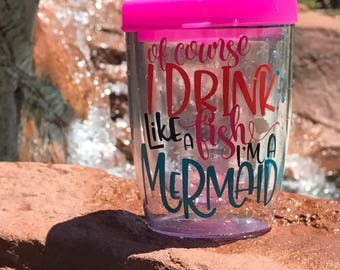 Of course i drink like a fish im a mermaid