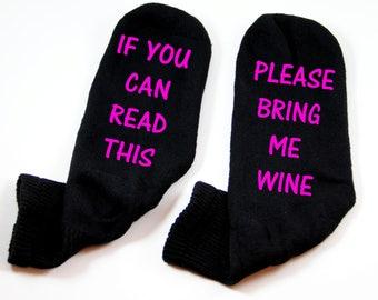 Wine Socks, If you can read this please wine, Bring me Wine, Bring Wine Socks, Back to School Teacher Gift