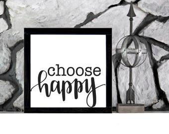 Choose Happy Sign - Framed Wood Sign - Inspirational Decor - Home Decor - Motivational Wall Art - Wood Signs - Wood Signs Sayings