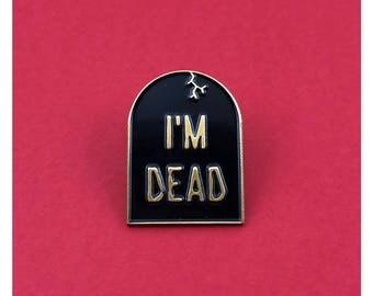 I'm Dead Black and Gold Enamel Pin Ship Shipping  LGBTQ Queer TV Shows Lesbian Gay Girls Trash Pride Queer Fan Fiction
