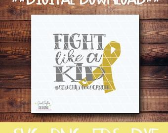 Cancer, Cancer Awareness, Childhood Cancer, SVG, PNG, EPS, dxf, Fight Like a Kid,