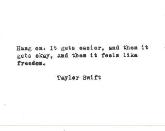 Taylor Swift Hand typed vintage typewriter quote