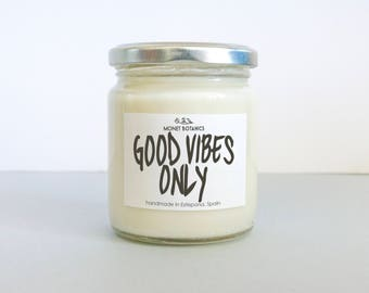 Good Vibes Only Candle