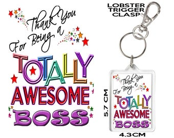 BOSS GIFT KEYRING Thank You For Being Totally Awesome. Affordable Gift To Say Thank You To Someone Special In Your Life