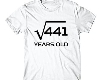 Square Root Of 441 Funny 21 Years Old 21st Birthday T-Shirt