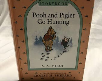 """Vintage """"Pooh and Piglet Go Hunting"""" Children's Book"""