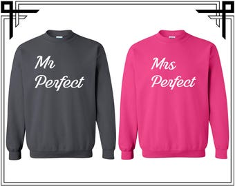 Mr Perfect Mrs Perfect  Mr and Mrs Perfect Sweatshirts Mr and Mrs Perfect Crewneck  Mr Mrs Couple Sweatshirt Couple Crewneck Gift For Couple