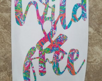Lilly Inspired Wild and Free Vinyl Decal