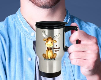 I MOOSE YOU Insulated Stainless Steel Travel Coffee Mug With Lid Sweet Watercolor Moose Missing You An Adorable Way to Say You Care