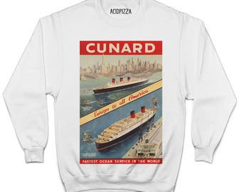 Cunard Fastest Ocean Service In The World Sweatshirt