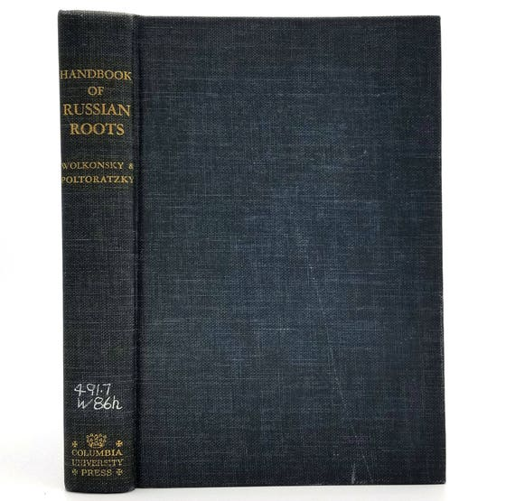 Handbook of Russian Roots by Catherine A. Wolkonsky 1961 Hardcover HC - Columbia University Press - Linguistic Studies
