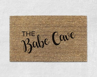 Babe Cave Door mat - Cute Doormat - Cute Door mat - Funny Doormat - Funny Door mat - Funny Welcome Mat -  Front Door Mat - Housewarming 049