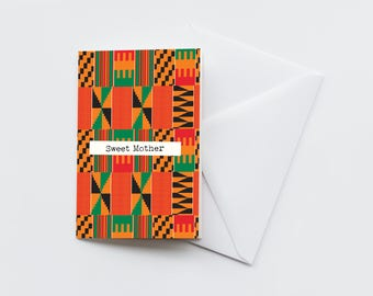 Sweet Mother Card | Mothers Day Card | Mum Card | Mom Card | Kente Print Card | Kweku Print