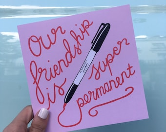 "Central 23 Friendship Card ""Our Friendship Is Super Permanent"""