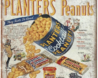 """Planters Peanuts Vintage Magazine Ad Bar Sign 10""""X7"""" Reproduction Metal Sign N59"""