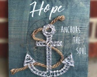 Hope Anchors the Soul / String Art