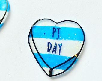 PJ Day pin