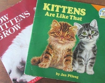 Books about Kittens Picture Books Kittens Are Like That and How Kittens Grow