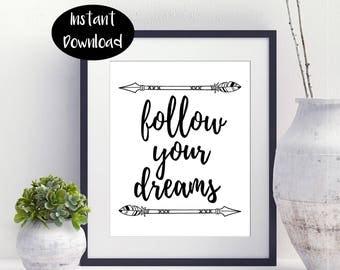 Follow Your Dreams Digital Download INSTANT DOWNLOAD