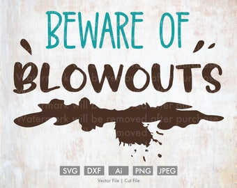 Beware of Blowouts Poop - Cut File/Vector, Silhouette, Cricut, SVG, PNG, Clip Art, Download, eps, funny, baby, quote, calligraphy, saying