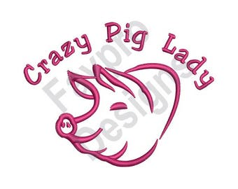 Crazy Pig Lady - Machine Embroidery Design