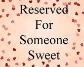 Reserved for :  Mandie Lescum
