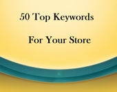 Research 50 Keywords For Your Etsy Store, SEO, Found On Etsy,  Improve Listings