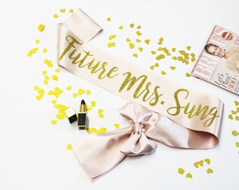 Bridal ash Pink Sash with Gold Glitter wording, Future Mrs, Bachelorette party, Bridal Shower, Wedding Sash, Gift for the Bride, LOVE, MM