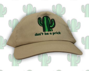 Don't Be A Pr**k Hat