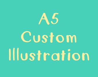 A5 Custom Illustration