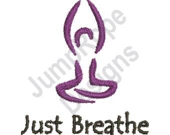 Yoga Just Breathe - Machine Embroidery Design