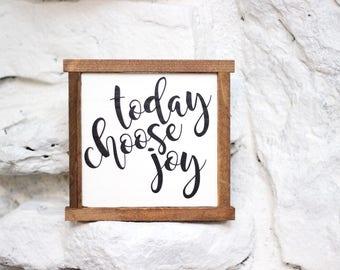 Today Choose Joy | Farmhouse Decor | Wood Sign | Distressed | Framed