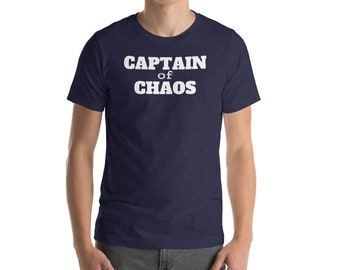 Father's Day Gift Idea for Dads - Funny Dad Shirt - Captain of Chaos - Chaos Coordinator - Father of Many - Gift for Daddy Shirt - Father Sh