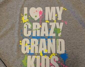 I love My Crazy Grand Kids - Full Color