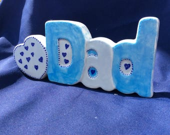 Gift for Dad -  Hand Painted 'Dad' Ceramic