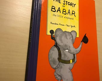 "Jean De Brunhoff ""The Story Of Babar The Little Elephant"""