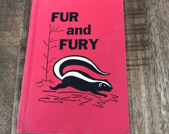 Fur and Fury 1963 First Edition Hardcover Duell, Sloan and Pearce