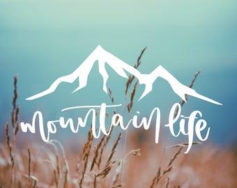 Decal MOUNTAIN LIFE Vinyl Decal, Car Window Decal, Outdoor Decal, Adventure, Explorer decal, Car Decal, Gift, Camping Decal