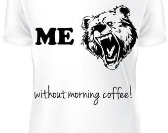 White T-shirt - Before mornig coffee- B-WD-005