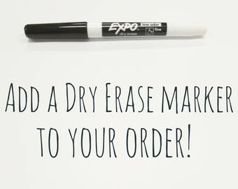 Add a dry erase marker to your order!